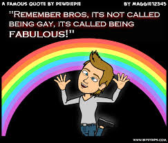 A Famous Quote By PewDiePie - Bitstrips
