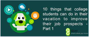 thingsvacation png 10 things that college students can do in their vacation to improve their job prospects part 1