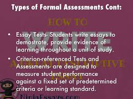 formal and informal assessments by ana ortega types of formal assessments cont