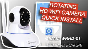 Rotating HD WiFi Camera ICAM-WRHD-01 Quick Install - Gembird ...