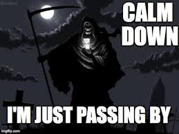 GrimReaper Meme Generator - Imgflip via Relatably.com