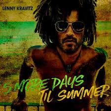 <b>Lenny Kravitz</b>: <b>5</b> More Days 'Til Summer (Edit) - Music on Google Play