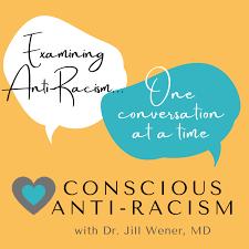 Conscious Anti-Racism