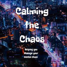Calming the Chaos