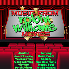 Music from Robin Williams Movies Including <b>Good Will</b> Hunting ...