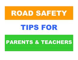 road safety  highway safety tips for parents and teachers how to  road safety  highway safety tips for parents and teachers how to prevent road accidents safety tips child development bringing up children