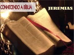 Resultado de imagem para IMAGENS DO LIVRO DE JEREMIAS