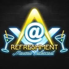 At Refreshment Masonic Video Podcast