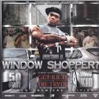 Are You a Window Shopper: G-Unit Radio, Pt. 15 album by 50 Cent