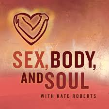 Sex, Body, and Soul