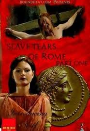 Slave Tears of Rome Part One (2011)