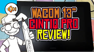 "<b>Wacom Cintiq Pro 13</b>"" Pen Display Review and Unboxing! - YouTube"