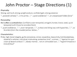 "the crucible"" analysis of major characters  major characters in    john proctor – stage directions     physically  strong  well built  strong"