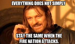 Image - 342032] | Everything Changed When The Fire Nation Attacked ... via Relatably.com