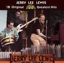 18 Original Sun Greatest Hits album by Jerry Lee Lewis