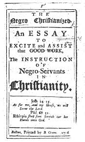 rethinking early slave literacy aaihs pages from the negro christianized an essay to exci