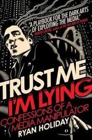 <b>Trust Me, I'm</b> Lying - Wikipedia