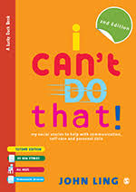 I Can't Do That! My Social Stories to Help with ... - SAGE Books