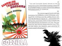 doc perschon godzilla s roar using the bomb and the beast to morrow s novella is a fictional account of the end of the pacific war while the nuclear option is in question the united states has developed three