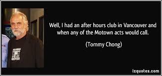 Tommy Chong's quotes, famous and not much - QuotationOf . COM via Relatably.com