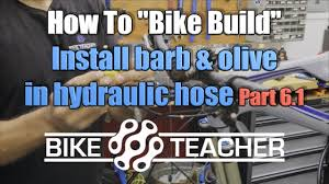 How To Install a Barb & <b>Olive</b> in a Shimano hydraulic hose line ...