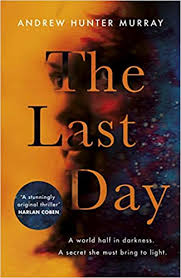 <b>The Last Day</b>: The Sunday Times bestseller and one of their best ...