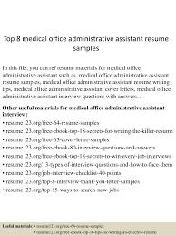 top8medicalofficeadministrativeassistantresumesamples 150512232957 lva1 app6892 thumbnail 4 jpg cb 1431473446
