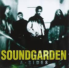 <b>A-Sides</b>: <b>Soundgarden</b>: Amazon.ca: Music