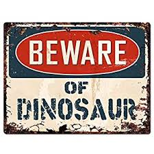 home decor plate x: beware of dinosaur chic sign vintage retro rustic quotx quot metal plate store home room wall decor gift