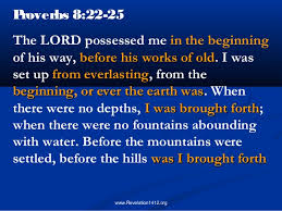Image result for proverbs 8: 22-23