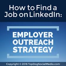 how to a job on linkedin employer outreach strategy