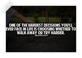 Hardest Decisions Inspirational Quote « QUOTEZ.CO via Relatably.com