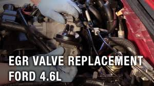 <b>EGR Valve Replacement</b> - Ford 4.6L - YouTube