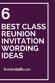 17 best ideas about graduation invitation wording 6 best class reunion invitation wording ideas