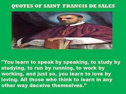 Saint Francis de Sales Image Quotation #2 - QuotationOf . COM via Relatably.com