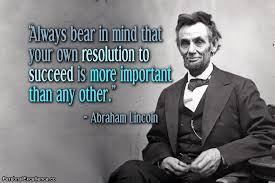 Abraham Lincoln Quotes | Personal Excellence Quotes