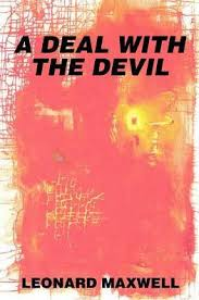 A Deal with The Devil by <b>Leonard</b> Maxwell, Paperback | Barnes ...