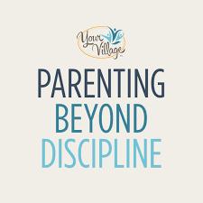 Parenting Beyond Discipline