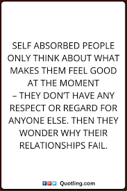 best ideas about selfish people selfish people 17 best ideas about selfish people selfish people quotes selfish people quotes families and get a life