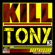 KILL TONY