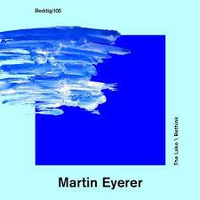 The <b>Lake</b> (<b>Original</b> Mix) by Martin Eyerer on Beatport