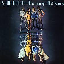 <b>Sweet Fanny</b> Adams by <b>Sweet</b> on Spotify