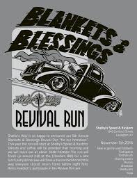 news shelby s way shelby s way is so happy to announce our 5th annual blankets blessings revival run for our homeless this year the run will start at the shelby s speed