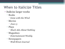 book titles in essays q when writing a paper do i use italics for all titles   answers