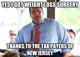 Yes i got weight loss surgery Thanks to the tax payers of new ... via Relatably.com
