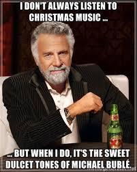 I don't always listen to Christmas music ... ... but when I do ... via Relatably.com