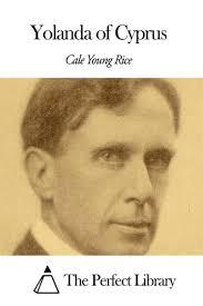 <b>Yolanda</b> of Cyprus eBook by <b>Cale Young Rice</b> - 1230000259785 ...