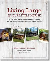 houses living large small space living large in our little house book cover