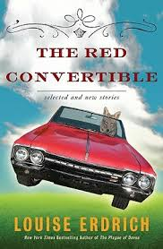 the red convertible by louise erdrich — reviews  discussion    the red convertible