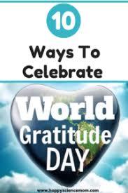 10 Ways To Celebrate World Gratitude Day